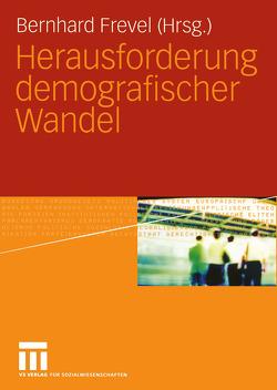 Herausforderung demografischer Wandel von Frevel,  Bernhard
