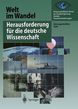 Herausforderung für die deutsche Wissenschaft von Wissenschaftlicher Beirat der Bundesregierung GlobaleUmweltveränderungen