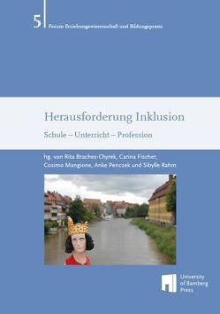 Herausforderung Inklusion von Braches-Chyrek,  Rita, Fischer,  Carina, Mangione,  Cosimo, Penczek,  Anke, Rahm,  Sibylle