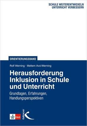Herausforderung Inklusion in Schule und Unterricht von Avci-Werning,  Meltem, Werning,  Rolf