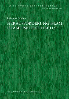 Herausforderung Islam von Ehalt,  Hubert Christian, Holzer,  Reinhard