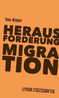 Herausforderung Migration von Winkler,  Hans