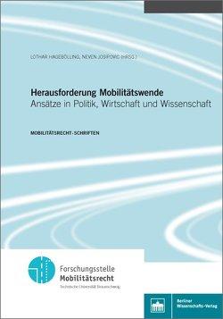 Herausforderung Mobilitätswende von Hagebölling,  Lothar, Josipovic,  Neven
