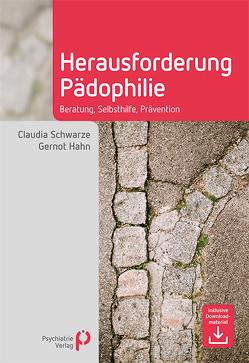 Herausforderung Pädophilie von Hahn,  Gernot, Schwarze,  Claudia