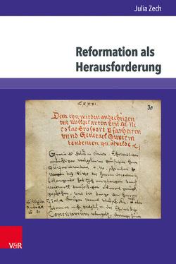 Herausforderung Reformation von Zech,  Julia
