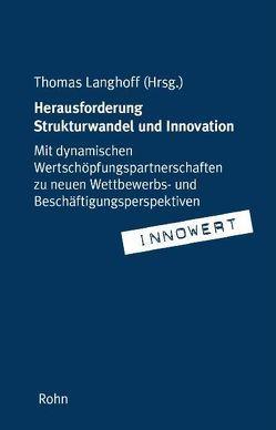 Herausforderung Strukturwandel und Innovation von Langhoff,  Thomas