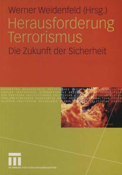 Herausforderung Terrorismus von Weidenfeld,  Werner