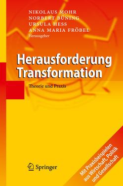 Herausforderung Transformation von Büning,  Norbert, Fröbel,  Anna Maria, Hess,  Ursula, Mohr,  Nikolaus