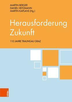 Herausforderung Zukunft von Berger,  Martin, Heitzmann,  Daniel, Kaplans,  Martin
