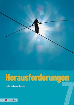 Herausforderungen 7 Lehrerhandbuch von Fricke,  Michael, Schnütgen,  Tatjana K.