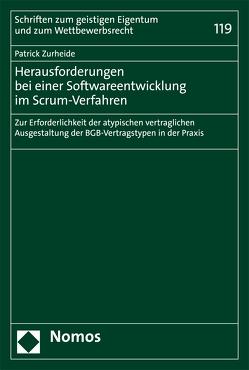 Herausforderungen bei einer Softwareentwicklung im Scrum-Verfahren von Zurheide,  Patrick Vincent