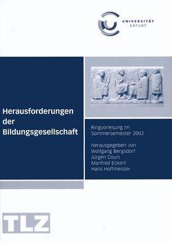Herausforderungen der Bildungsgesellschaft von Bergsdorf,  Wolfgang