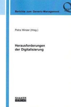 Herausforderungen der Digitalisierung von Winzer,  Petra