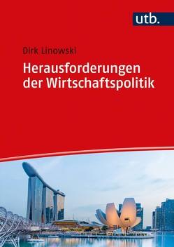 Herausforderungen der Wirtschaftspolitik von Linowski,  Dirk