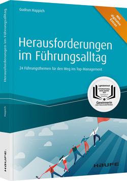 Herausforderungen im Führungsalltag – inkl. Arbeitshilfen online von Happich,  Gudrun