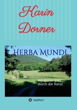 Herba Mundi von Dorner,  Karin