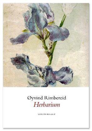 Herbarium von Anders,  Klaus, Rimbereid,  Øyvind