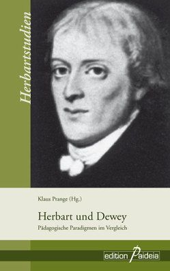 Herbart und Dewey von Prange,  Klaus