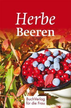 Herbe Beeren von Ruff,  Carola