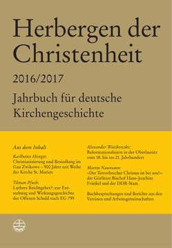 Herbergen der Christenheit 2016/2017 von Hein,  Markus, Wieckowski,  Alexander