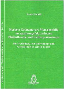 Herbert Grönemeyers Menschenbild im Spannungsfeld zwischen Philanthropie und Kulturpessimismus von Findeiß,  Frank