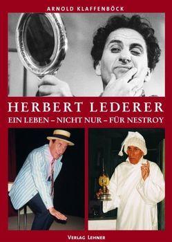 Herbert Lederer von Klaffenböck,  Arnold, Muliar,  Fritz