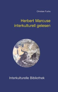Herbert Marcuse interkulturell gelesen von Fuchs,  Christian
