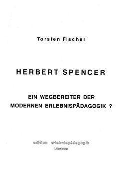 Herbert Spencer von Fischer,  Torsten, Ziegenspeck,  Jörg
