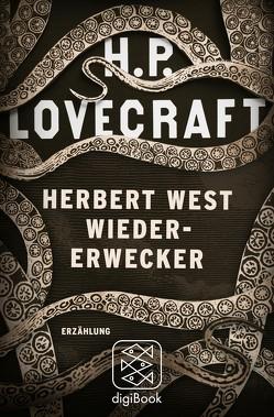 Herbert West Wiedererwecker von Fliedner,  Andreas, Lovecraft,  H. P.