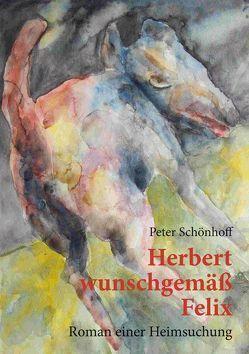 Herbert wunschgemäß Felix von Schönhoff,  Peter