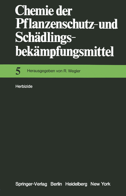 Herbizide von Wegler,  Richard