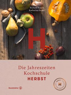 Herbst von Rauch,  Richard, Seiser,  Katharina
