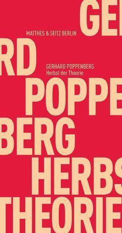 Herbst der Theorie von Poppenberg,  Gerhard