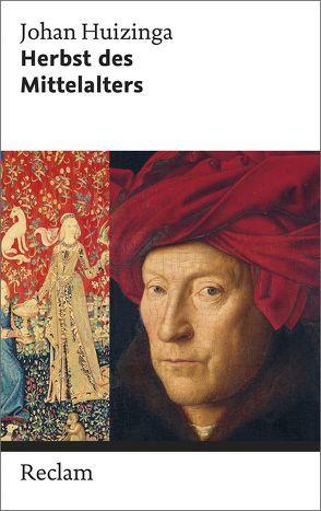 Herbst des Mittelalters von Huizinga,  Johann, Köster,  Kurt, Otterspeer,  Willem