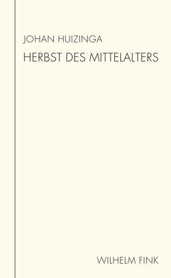 Herbst des Mittelalters von Huizinga,  Johan, Macho,  Annette
