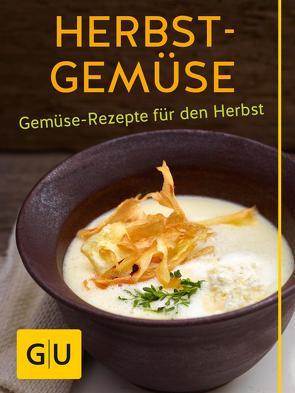 Herbst-Gemüse von Dusy,  Tanja, Gerlach,  Hans, Schinharl,  Cornelia