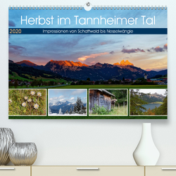Herbst im Tannheimer Tal – Impressionen von Schattwald bis Nesselwängle (Premium, hochwertiger DIN A2 Wandkalender 2020, Kunstdruck in Hochglanz) von Eisold,  Hanns-Peter