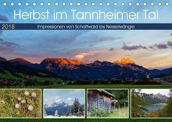 Herbst im Tannheimer Tal – Impressionen von Schattwald bis Nesselwängle (Tischkalender 2018 DIN A5 quer) von Eisold,  Hanns-Peter