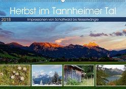 Herbst im Tannheimer Tal – Impressionen von Schattwald bis Nesselwängle (Wandkalender 2018 DIN A2 quer) von Eisold,  Hanns-Peter