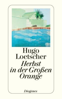 Herbst in der Großen Orange von Loetscher,  Hugo