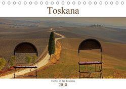 Herbst in der Toskana (Tischkalender 2018 DIN A5 quer) von Kruse,  Joana