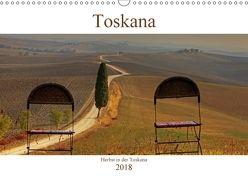 Herbst in der Toskana (Wandkalender 2018 DIN A3 quer) von Kruse,  Joana