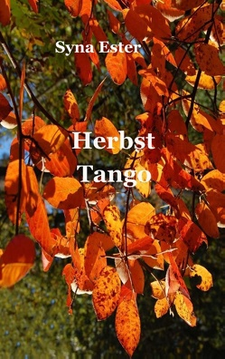 Herbst Tango von Ester,  Syna
