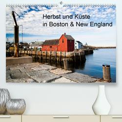Herbst und Küste in Boston & New England (Premium, hochwertiger DIN A2 Wandkalender 2020, Kunstdruck in Hochglanz) von Sandner,  Annette, www.culinarypixel.de
