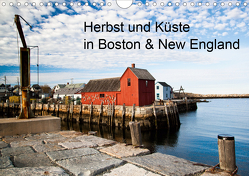 Herbst und Küste in Boston & New England (Wandkalender 2020 DIN A4 quer) von Sandner,  Annette, www.culinarypixel.de