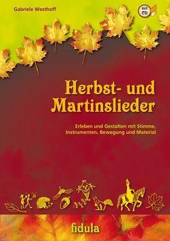 Herbst- und Martinslieder von Westhoff,  Gabriele