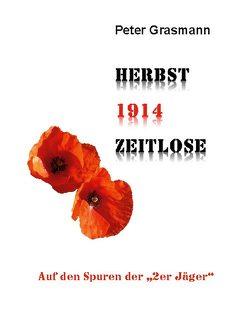 HERBST1914ZEITLOSE von Grasmann,  Peter