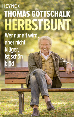 Herbstbunt von Gottschalk,  Thomas