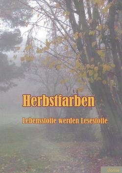 Herbstfarben von Iser,  Dorothea