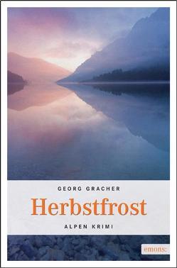 Herbstfrost von Gracher,  Georg